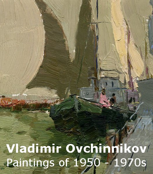 Vladimir Ovchinnikov (1911-1978). Paintings of 1950-1970s