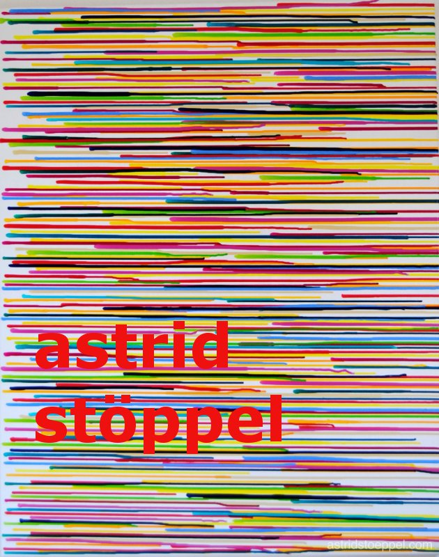 Astrid Stöppel - Serie Colorful acrylics