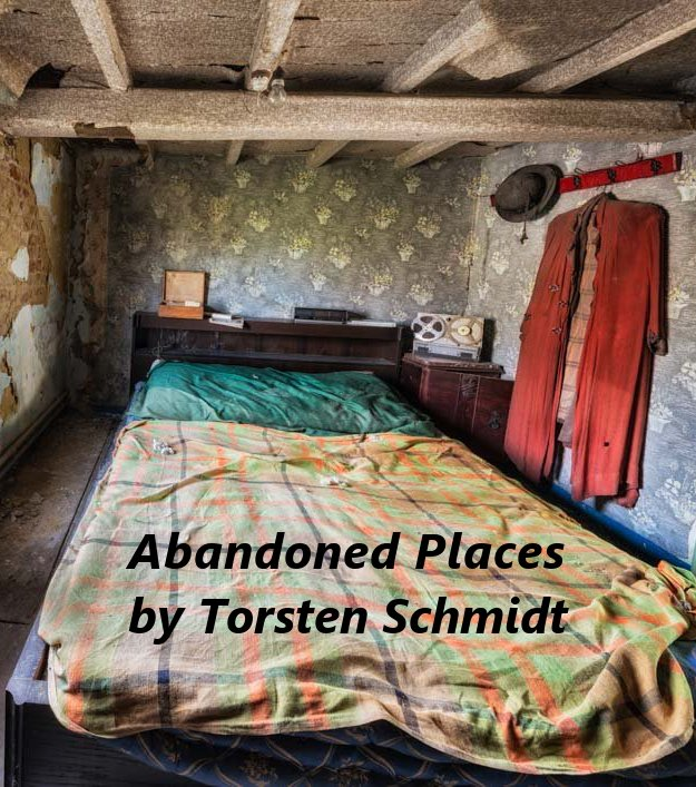 Abandoned places by Torsten Schmidt